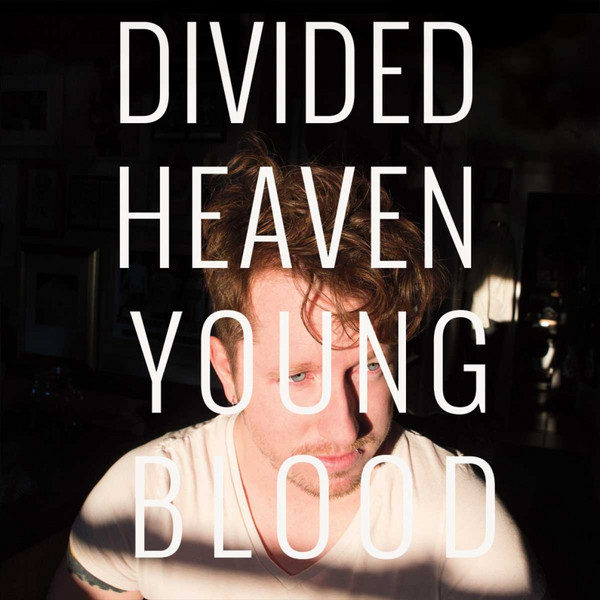 Album Art of Divided Heaven Young Blood